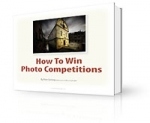 How To Win Photo Competitions!
